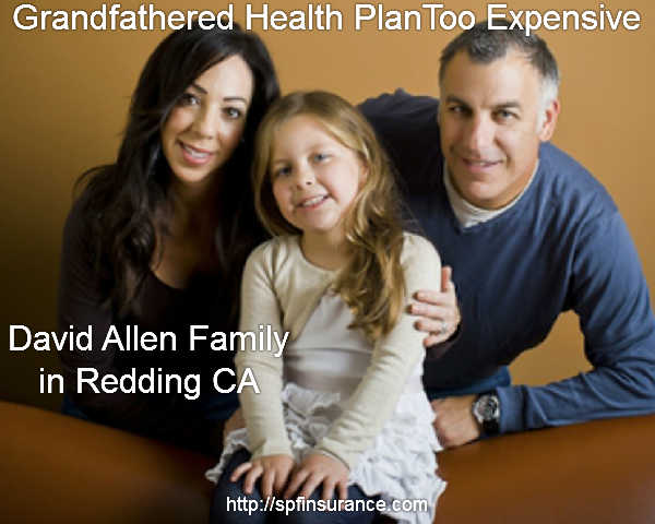 Family with expensive Grandfathered Health Plan