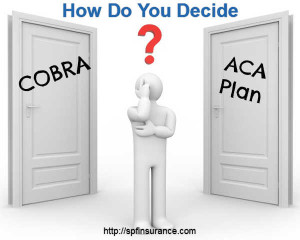 How to decide on Cobra insurance california